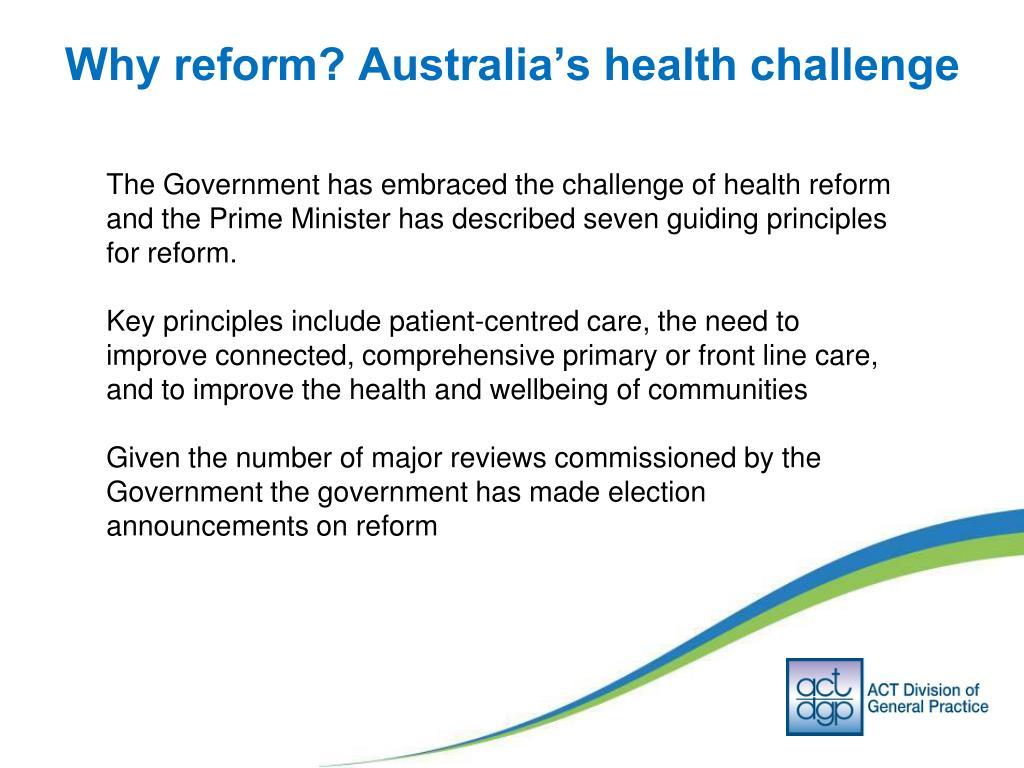 Why reform? Australia's health challenge