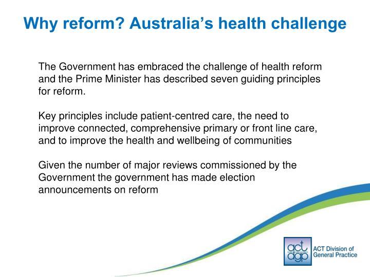 Why reform australia s health challenge