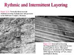 rythmic and intermittent layering