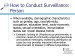 how to conduct surveillance person