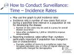 how to conduct surveillance time incidence rates