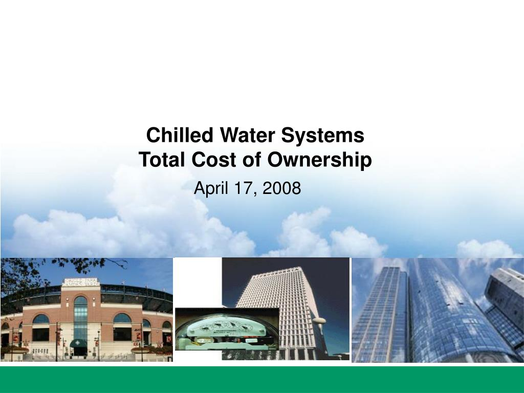 chilled water systems total cost of ownership l.