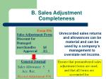 b sales adjustment completeness