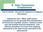 b sales transactions completeness