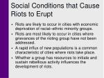 social conditions that cause riots to erupt