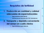 requisitos de fertilidad