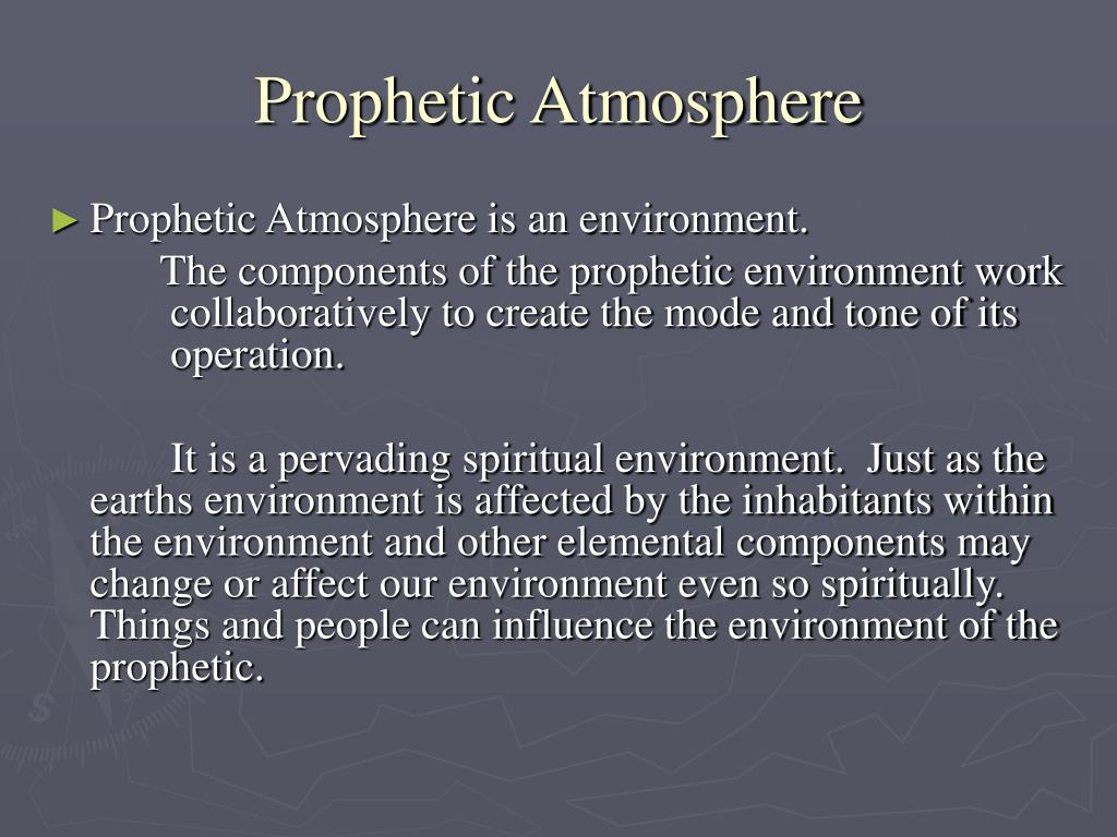 prophetic atmosphere l.