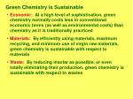 green chemistry is sustainable