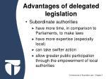 advantages of delegated legislation