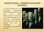 dinast a shang primera civilizaci n hist rica