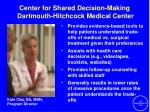 center for shared decision making dartmouth hitchcock medical center