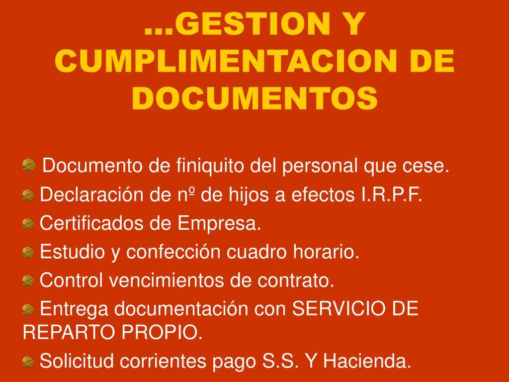 ...GESTION Y CUMPLIMENTACION DE DOCUMENTOS