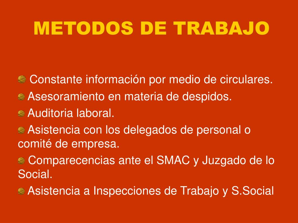 METODOS DE TRABAJO