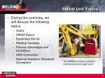 smaw unit topics