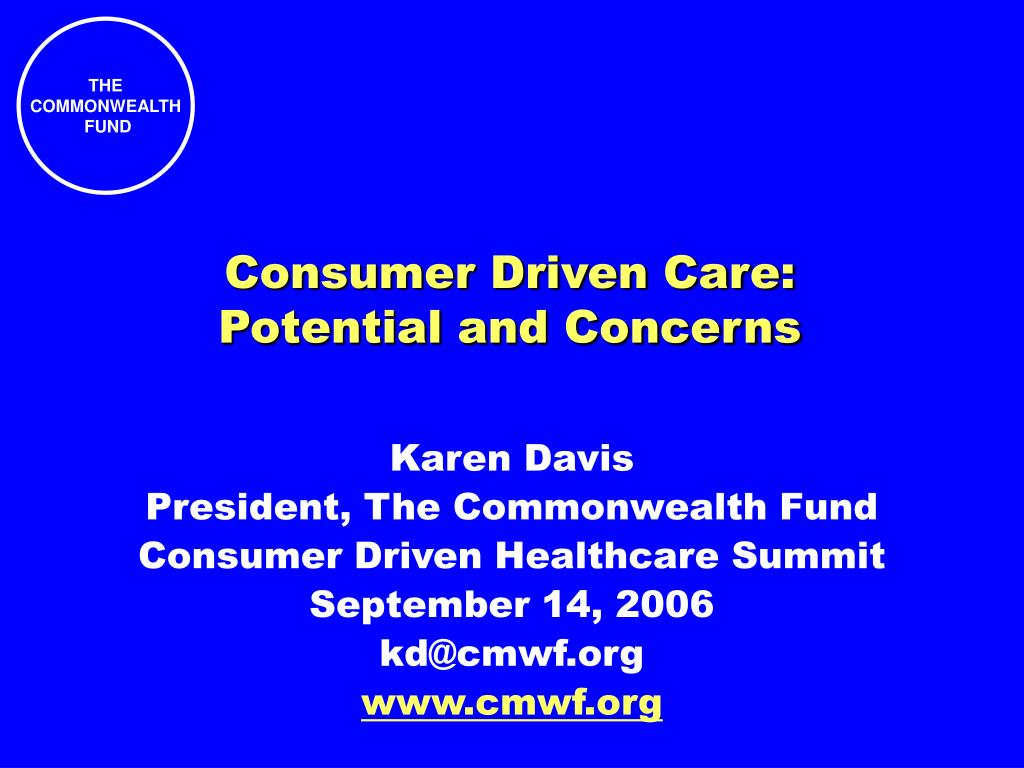 consumer driven care potential and concerns l.