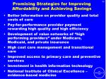 promising strategies for improving affordability and achieving savings