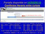 pantalla disponible en horario b conflictos horario entre cursos