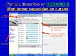 pantalla disponible en horario b monitorear capacidad en cursos