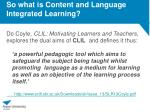 so what is content and language integrated learning
