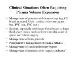 clinical situations often requiring plasma volume expansion