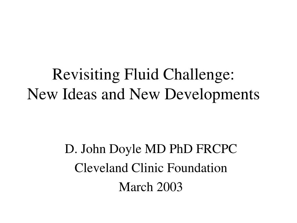 revisiting fluid challenge new ideas and new developments l.