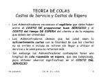 teoria de colas costos de servicio y costos de espera
