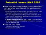 potential issues kma 2007