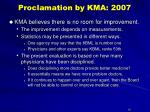 proclamation by kma 2007