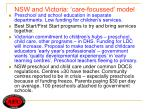 nsw and victoria care focussed model