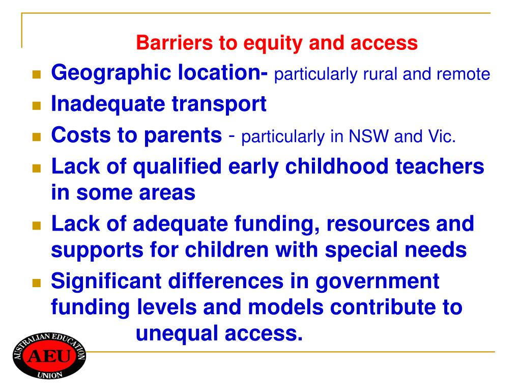 Barriers to equity and access