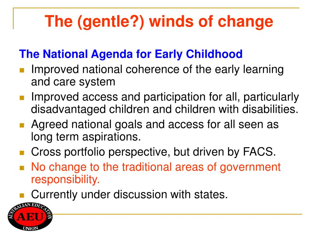 The (gentle?) winds of change