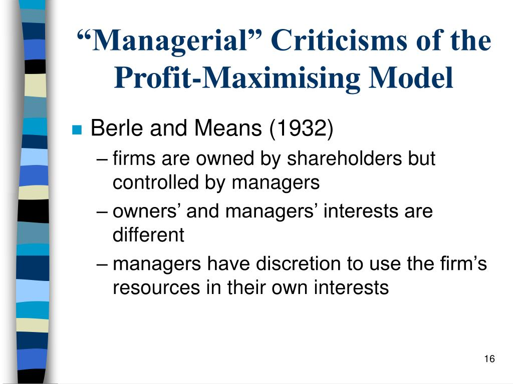 """""""Managerial"""" Criticisms of the Profit-Maximising Model"""