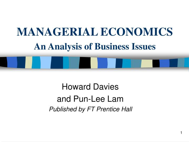 Managerial economics an analysis of business issues