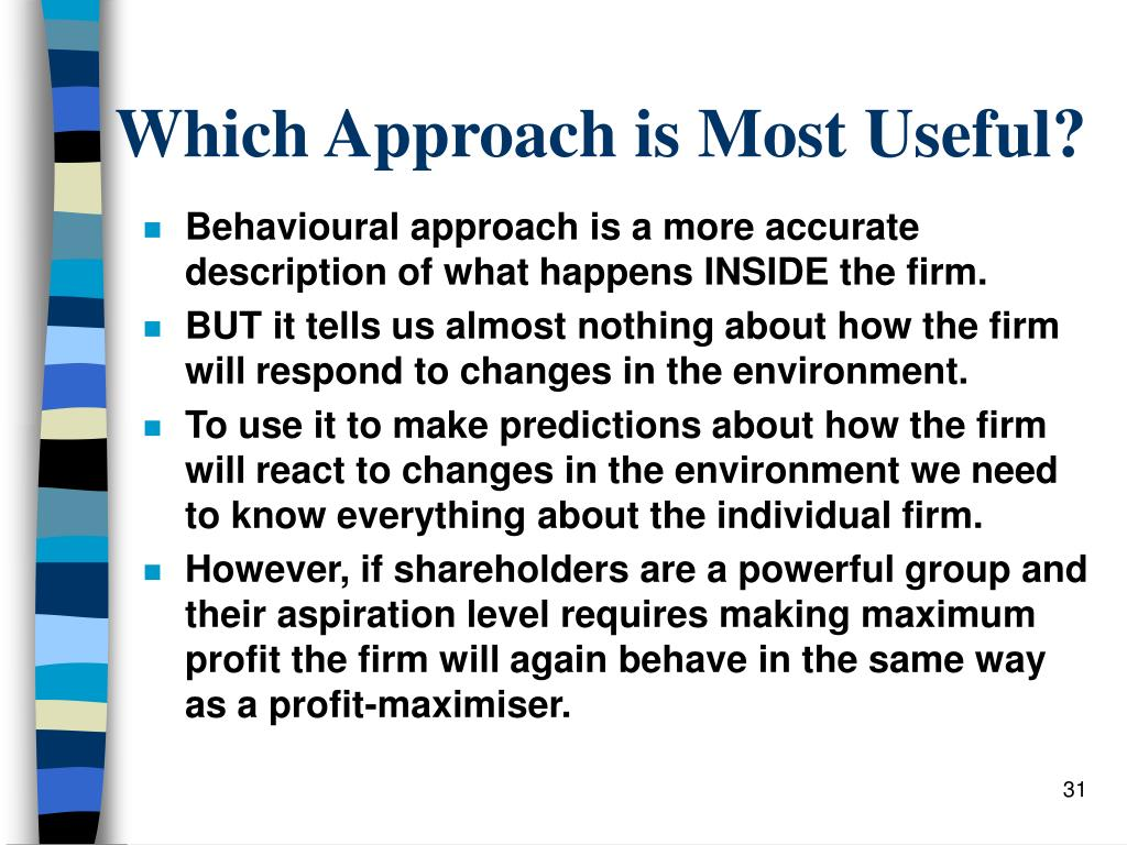 Which Approach is Most Useful?