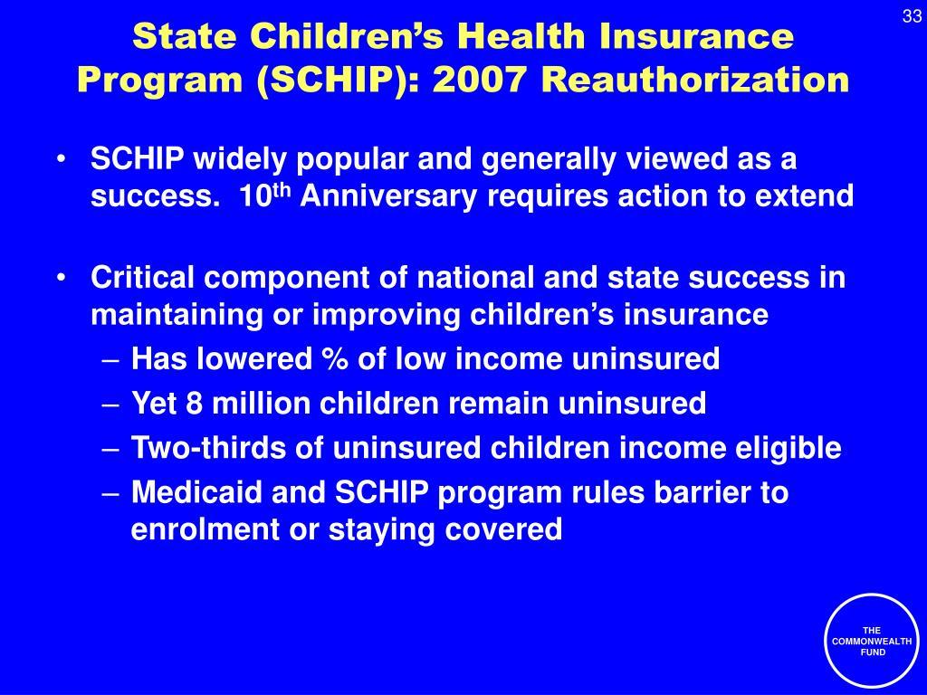 State Children's Health Insurance Program (SCHIP): 2007 Reauthorization