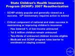 state children s health insurance program schip 2007 reauthorization
