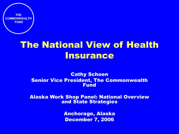 the national view of health insurance n.