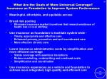 what are the goals of more universal coverage insurance as foundation to improve system performance