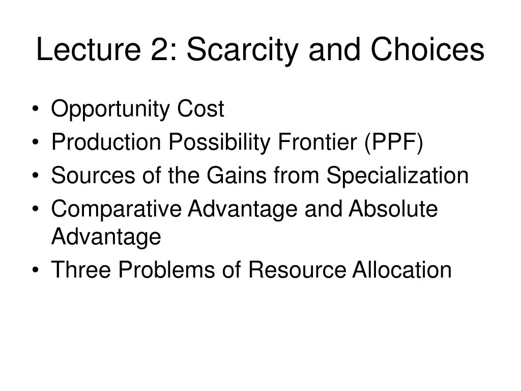 lecture 2 scarcity and choices l.