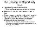 the concept of opportunity cost