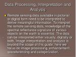 data processing interpretation and analysis