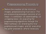 preprocessing procedure