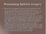 processing satellite imagery