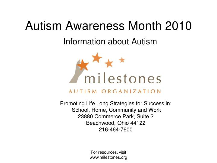 Autism awareness month 2010 information about autism