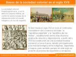 bases de la sociedad colonial en el siglo xvii