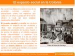 el espacio social en la colonia