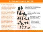la colonia en el siglo xviii