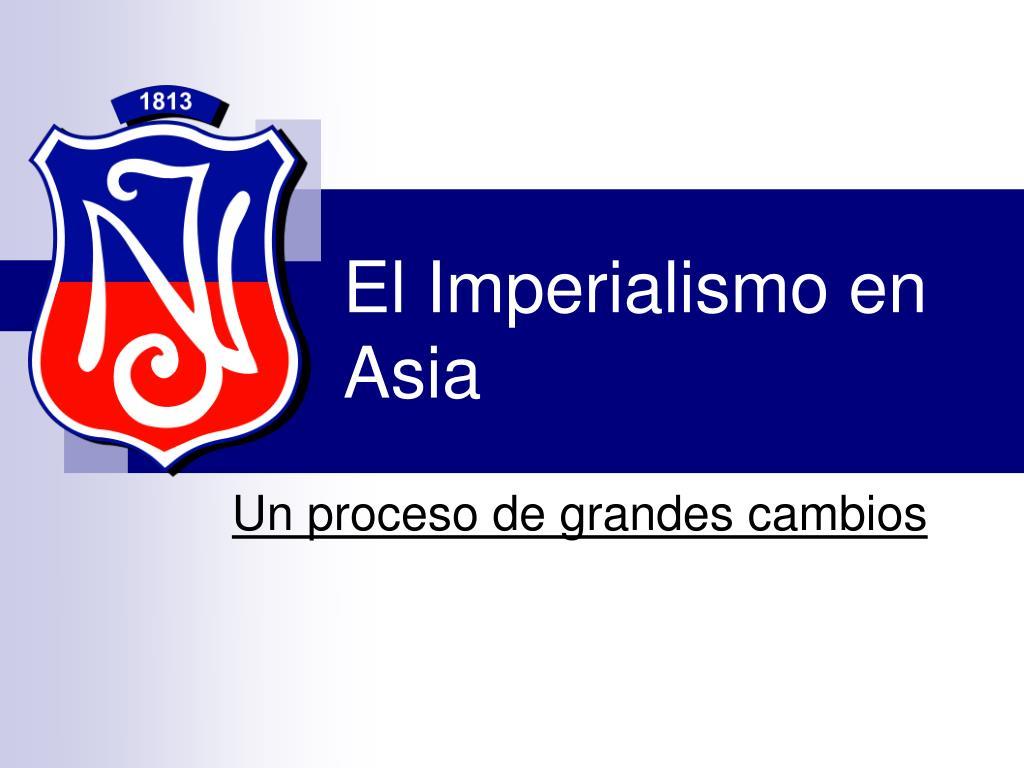 el imperialismo en asia l.