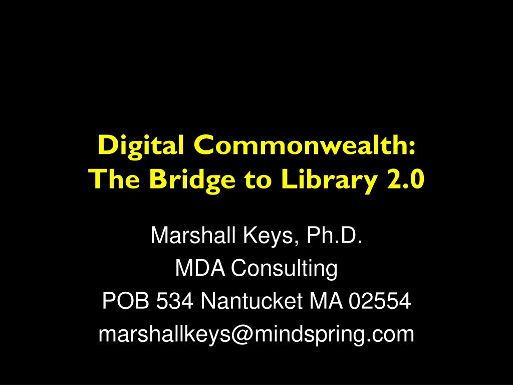 digital commonwealth the bridge to library 2 0 l.
