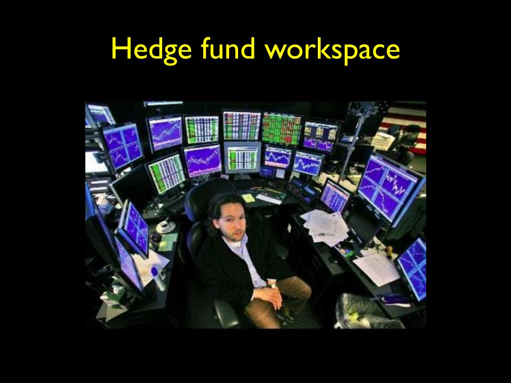 Hedge fund workspace